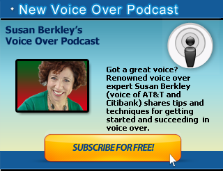Susan Berkley's Voice Over Podcast